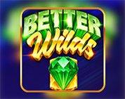 Better Wilds